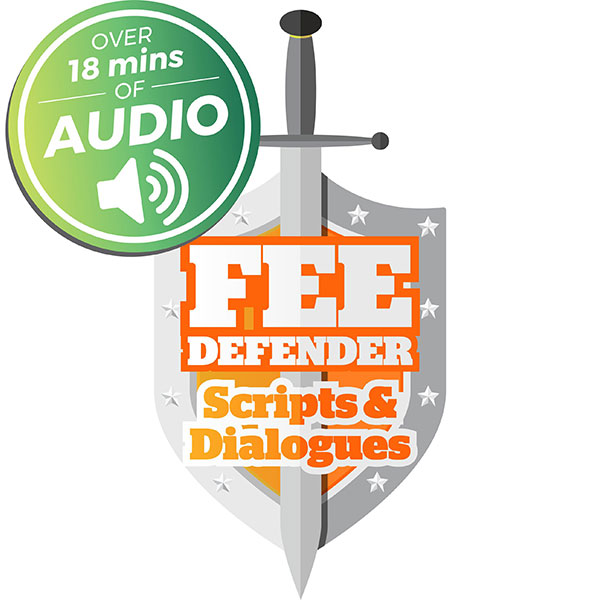 Fee Defender Scripts & Dialogues